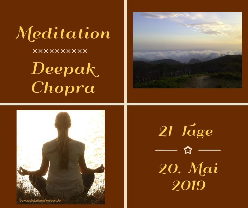 Deepak Chopra Meditation lernen