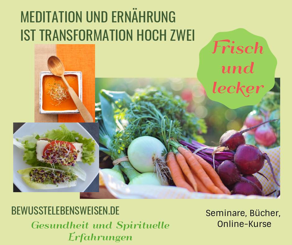 gesundes Essen und Meditation, spirituelle Erfahrungen und Gesundheit
