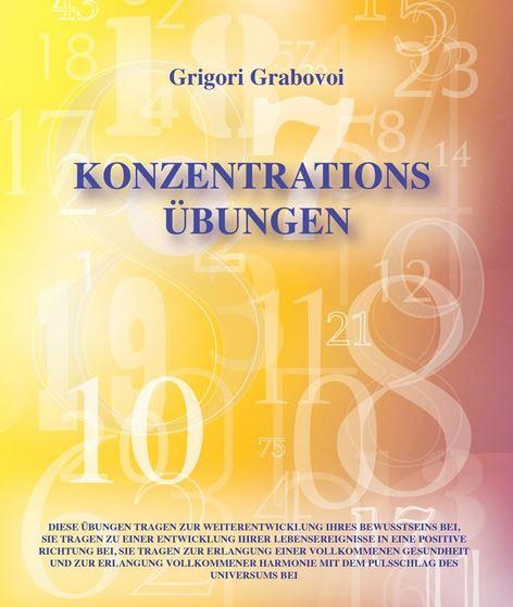 grigori grabovoi Zahlen Konzentrationsübungen
