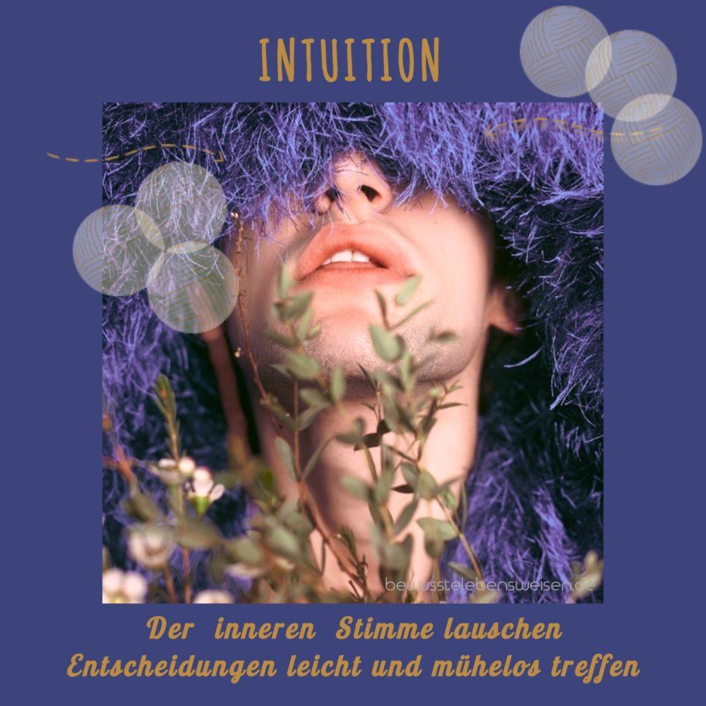 Intuition entwickeln, der inneren Stimme lauschen