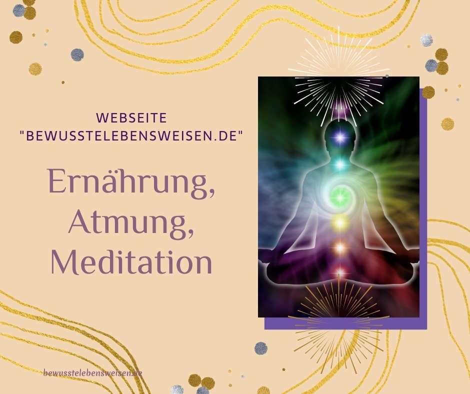 Ernährung, Atmung, Meditation