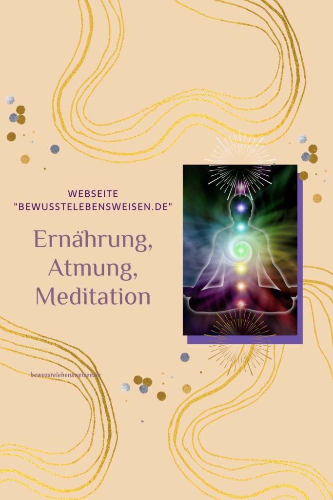 gesund ernähren, atmen, Meditation