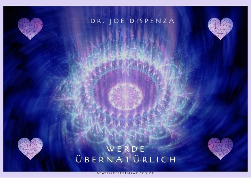 Read more about the article Joe Dispenza: Werde übernatürlich